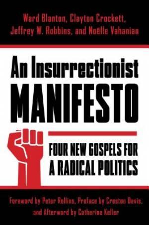 An Insurrectionist Manifesto