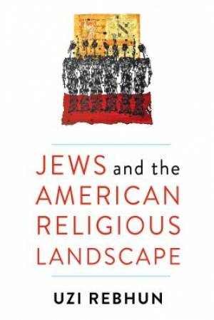 Jews and the American Religious Landscape