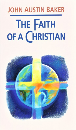 The Faith of a Christian