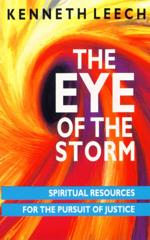 The Eye of the Storm: Spiritual Resources for the Pursuit of Justice