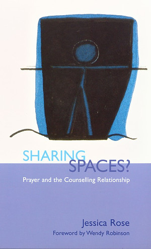 Sharing Spaces?: Prayer and the Counselling Relationship