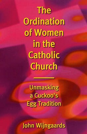 The Ordination of Women in the Catholic Church