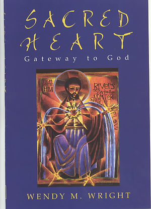 Sacred Heart: Gateway to God