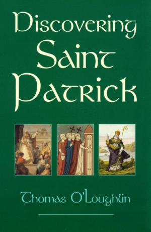 Discovering Saint Patrick