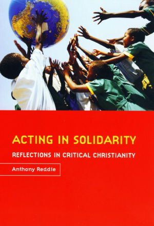 Acting in Solidarity: Reflections in Critical Christianity