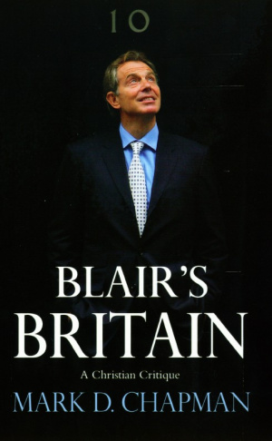 Blair's Britain: A Christian Critique