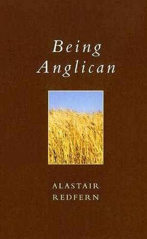 Exploring Faith: Being Anglican