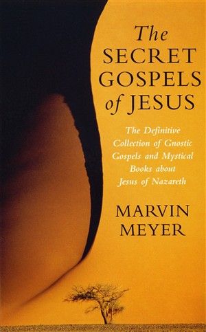 Secret Gospels Of Jesus Pb