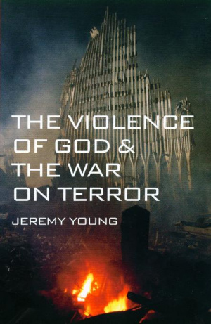 Violence Of God And The War On Terror Pb