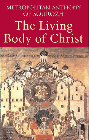 The Living Body of Christ