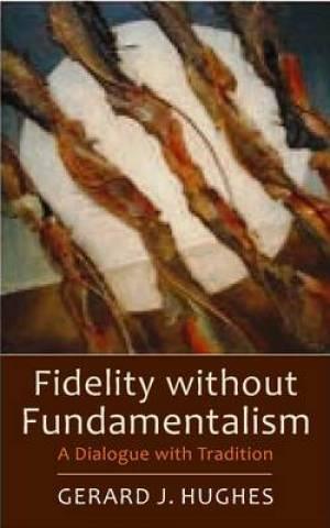 Fidelity without Fundamentalism