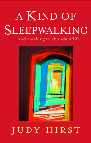 A Kind of Sleepwalking