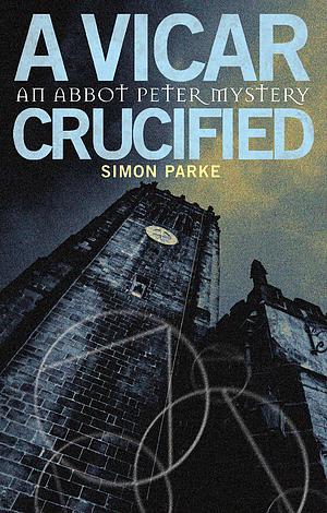 Vicar, Crucified, A