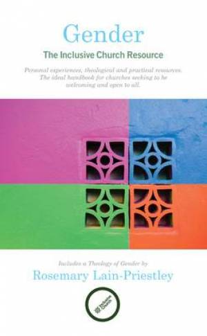 Gender : The Inclusive Church Resource