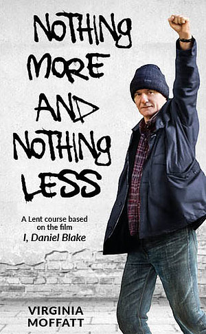 Nothing More and Nothing Less - DLT Lent Book for 2018