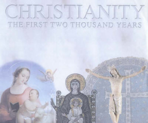 Two Thousand Years Birth of Christianity to the Crusades Medieval Christendom to Global Christianity