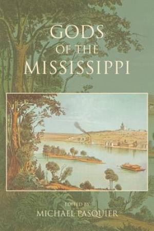 Gods of the Mississippi