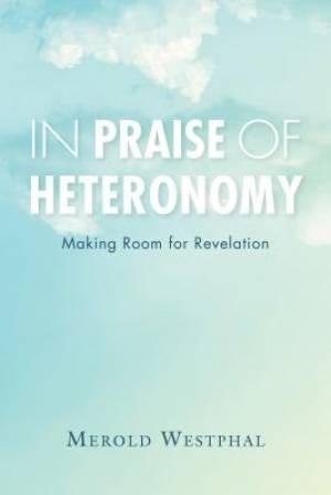 In Praise of Heteronomy