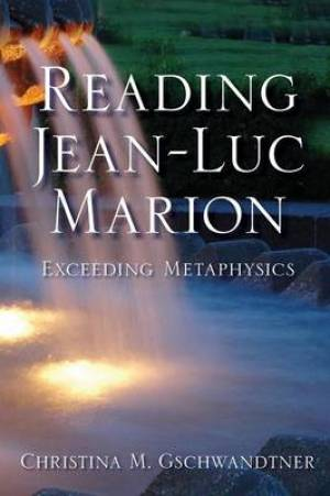 Reading Jean-Luc Marion