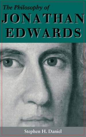 The Philosophy of Jonathan Edwards