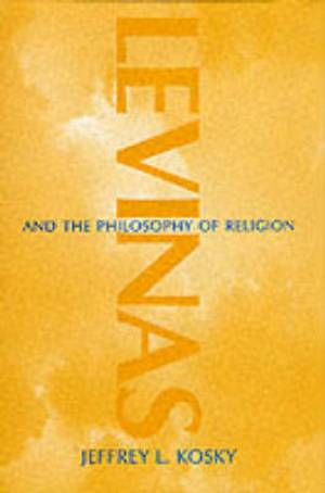 Levinas and the Philosophy of Religion