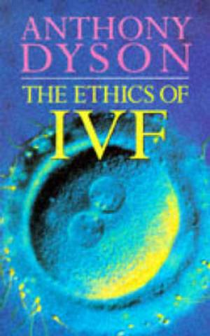 Ethics Of Ivf