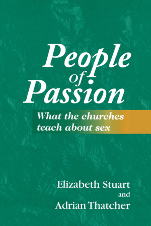 People of Passion: What the Churches Teach About Sex