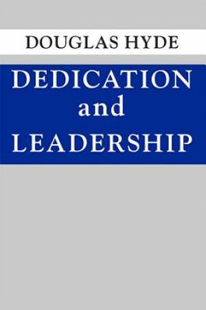 Dedication and Leadership