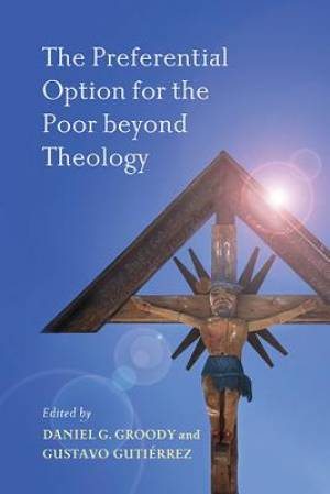 The Preferential Option for the Poor Beyond Theology