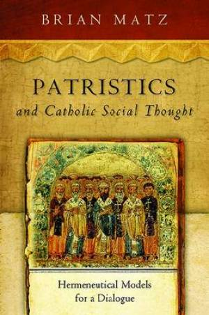 Patristics and Catholic Social Thought