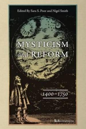 Mysticism and Reform, 1400-1750
