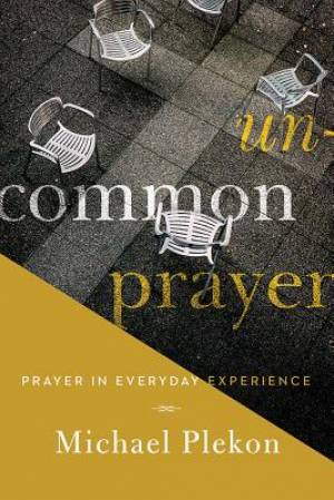 Uncommon Prayer