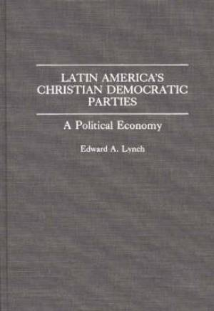 Latin America's Christian Democratic Parties