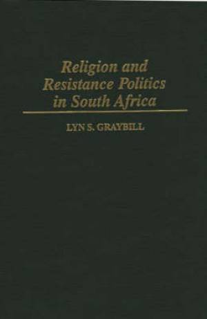 Religion and Resistance Politics in South Africa