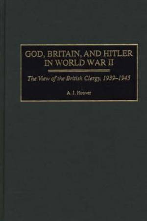 God, Britain and Hitler in World War II