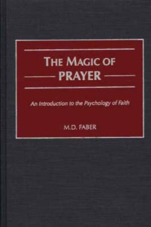The Magic of Prayer
