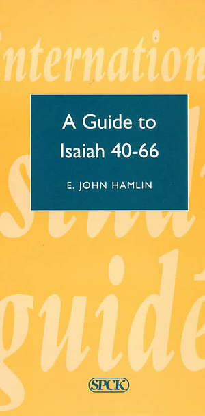 Isaiah 40-66 : International Study Guide