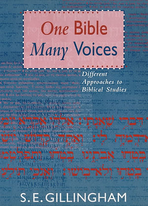 One Bible, Many Voices: Different Approaches to Biblical Studies