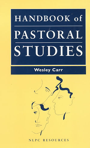 Handbook Of Pastoral Studies