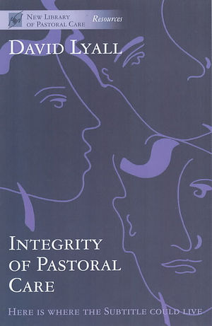 The Integrity of Pastoral Care