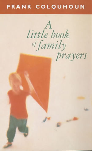 A Little Book of Family Prayers