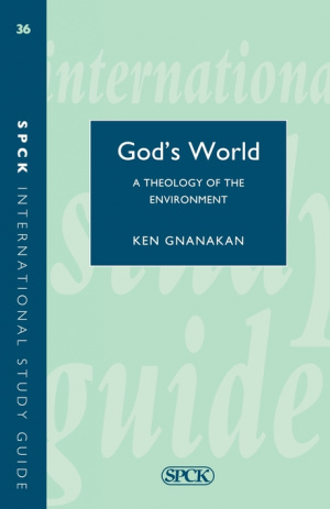 God's World: Biblical Theology of the Environment