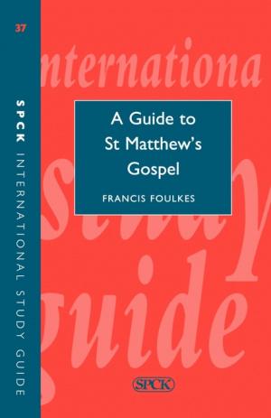 A Guide to Matthew's Gospel