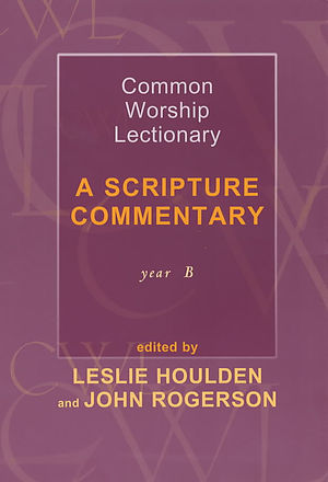 Common Worship Lectionary: A Scripture Commentary (Year B)