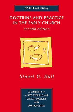 Doctrine and Practice in the Early Church