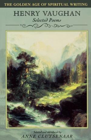 Henry Vaughan: Selected Poems