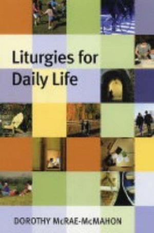 Liturgies for Parish Life