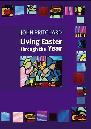 Living Easter Through the Year