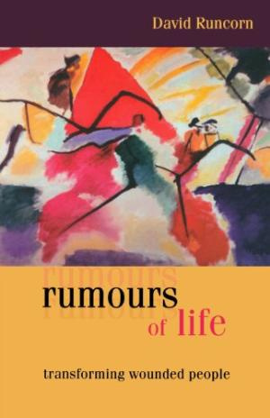 Rumours of Life