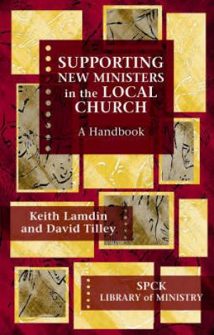 Supporting New Ministers in the Local Church